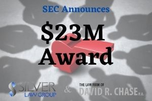 """Today, The Securities and Exchange Commission (SEC) announced the awarding of two separate bounties to two whistleblowers, $13 million and $10 million, respectively. Both individuals provided significant assistance and information that led to several successful enforcement actions for the SEC as well as related actions for another federal agency.  This means that the information provided benefitted both the SEC and the other agency, resulting in an SEC bounty for both. The SEC order stated that both whistleblowers submitted information that led to the discovery of a """"complex and fraudulent scheme involving multiple individuals and tens of millions of dollars in ill-gotten gains.""""  The SEC has a strict 90-day guideline for submissions. In this case, the second whistleblower was 18 days late, which would normally disqualify one for an SEC award. Under the circumstances, timely reporting would have resulted in a significant hardship to that individual. Due to the """"significant"""" contributions to the investigation, the SEC exercised their discretionary authority to suspend the 90-day deadline and award the individual an SEC bounty for their assistance."""