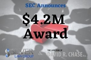 """The Securities and Exchange Commission (SEC) announced that it awarded a whistleblower $4.2 million for critical and original information that led to a successful enforcement action. The individual tipped the SEC regarding specific possible violations of the federal securities laws that, in turn, caused an investigation to be opened. Once the investigation was commenced, the SEC whistleblower provided material assistance to the SEC, including documentation, identifying """"key players"""" in the fraudulent scheme and meeting with SEC staff.  This successful SEC enforcement action brings the number of whistleblowers who received bounties to 164 since the program's inception. Thus far, the SEC has awarded a total of $905 million to those whistleblowers who provided the SEC with tips, documents and information. These SEC enforcement actions ultimately lead to the recovery of millions of dollars for defrauded investors, and further strengthened the SEC's deterrent effect in the securities markets.  Financial Recovery  A whistleblower may receive an award (also known as a bounty) from the SEC ranging from 10% to 30% of the financial sanctions recovered from the wrongdoers assuming the total collected exceeds $1M. This translates into $100,000 to $300,000 for a $1M recovered by the SEC. Notably, the SEC bounties are not taken from the money recovered for investors. In addition, after the $1M threshold is reached, a whistleblower may also be entitled to a percentage of recovered amounts arising from related cases brought by other governmental agencies."""