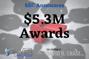 """The SEC recently announced it has awarded several whistleblowers a total of $5.3 million who provided information and assistance for separate enforcement proceedings.  In the first case, the whistleblower received an SEC bounty of $4 million for """"extraordinary assistance"""" and information that led the SEC to open an investigation that resulted in a successful enforcement action. The individual provided documentation with explanations, identified key witnesses, and gave hours of personal assistance by phone and other communication with SEC staff. While working to correct and resolve the misconduct, the individual also took personal and professional risks when reporting it internally.  The second combined SEC bounty of $1.3 million went to three individuals who provided information that resulted in a separate investigation and a cease-and-desist proceedings against the target company. (The proceedings are currently pending.)  The first individual provided the most information, provided considerable assistance to the SEC staff, and helped conserve time and resources. Because this individual played a vital role in the investigation, they received the larger of the three awards. The second and third whistleblowers share in a bounty totaling $270,000.  All three of these whistleblowers provided information about a possible securities violation that was occurring, or was about to occur. While the initial information started out as two separate investigations, they were both used to file a """"covered action."""""""
